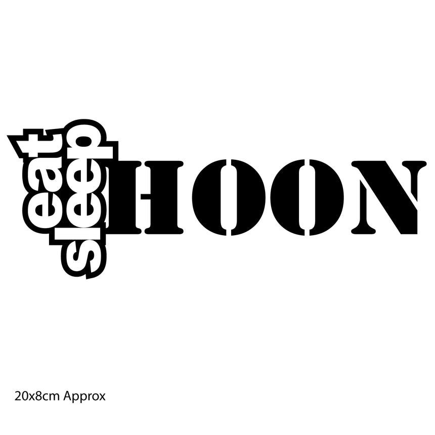 Eat Sleep Hoon 20x8cm Vinyl Sticker (Choice Of Colours)