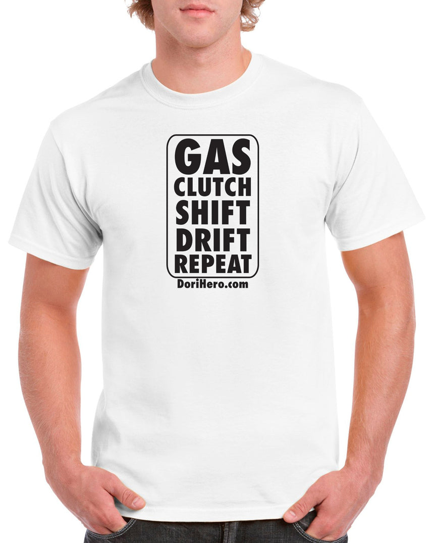 DoriHero Gas Clutch Shift Drift Repeat 100% Cotton Crew Neck T-shirt (51 colour choices)