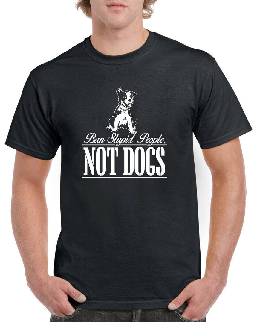 Ban Stupid People Not Dogs Logo 100% Cotton Crew Neck T-shirt (51 colour choices)