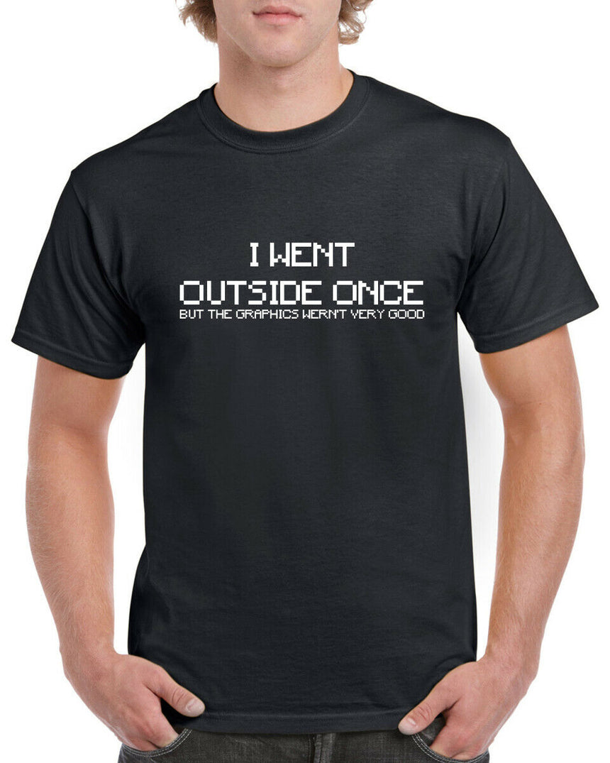 I Went Outside Once Logo 100% Cotton Crew Neck T-shirt (51 colour choices)