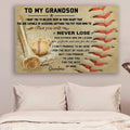 (cv424) Baseball Poster - to grandson - never lose