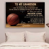 (cv451) Basketball Poster - grandpa to grandson - never lose