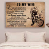 (cv970) LVL Biker poster - to my wife - You are braver