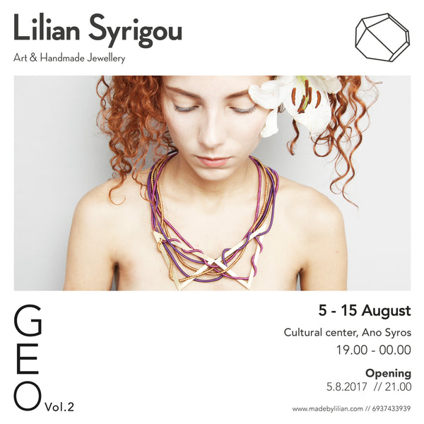 GEO Vol.2 Jewellery Exhibition by Lilian Syrigou