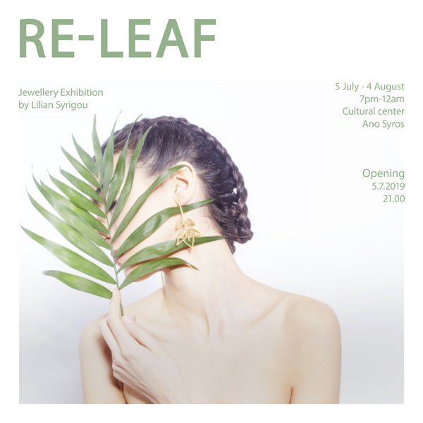 RE-LEAF Jewellery Exhibition by Lilian Syrigou