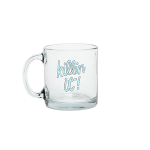 Killin It! Glass Mug