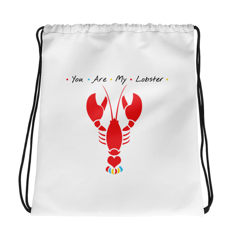 Friends - You are my Lobster Drawstring bag