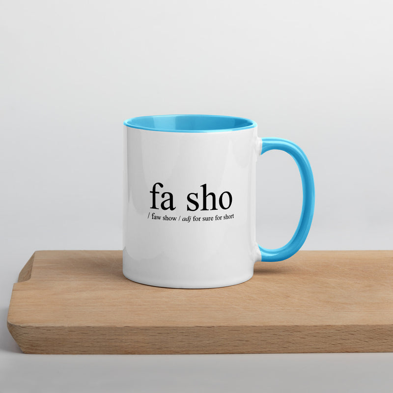 Definition of Fa Sho Mug