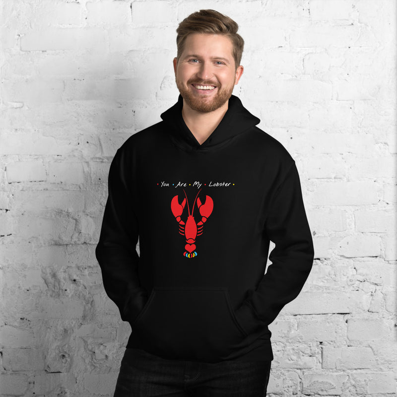 You Are My Lobster Hoodie