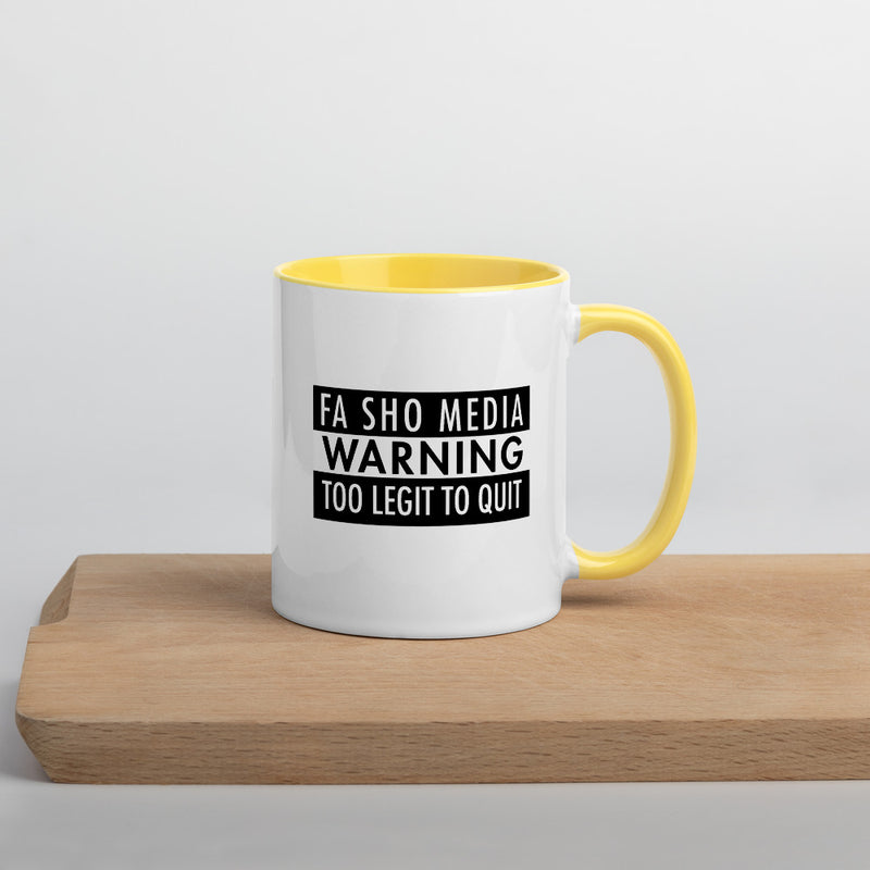 Too Legit To Quit Mug