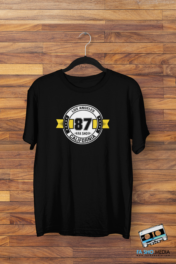 Los Angeles 87 Fa Sho Shirt