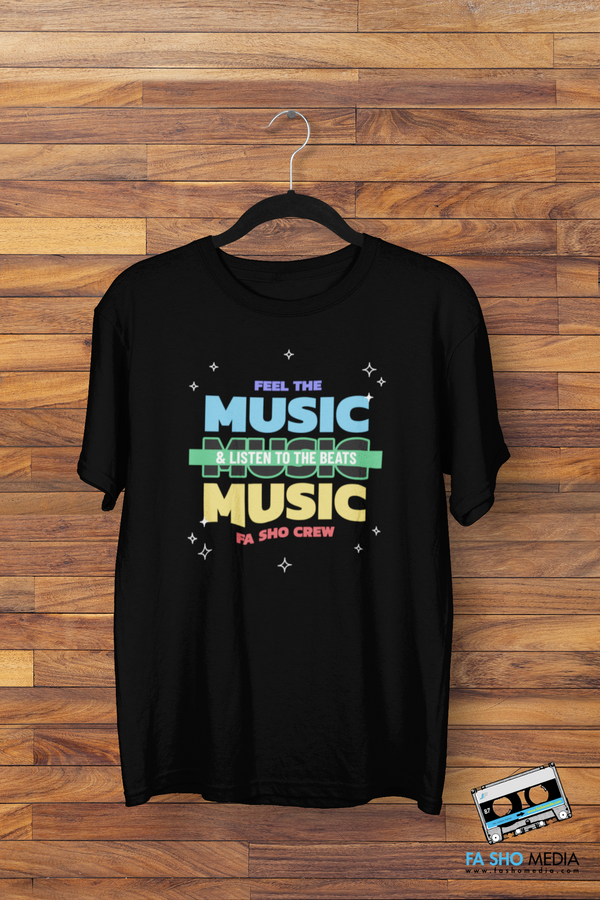 Feel the Music Shirt