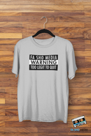 Fa Sho Warning Shirt