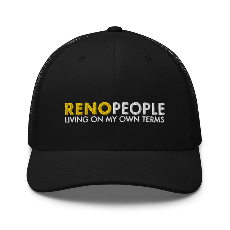 Reno People Living on my own terms Trucker Hat