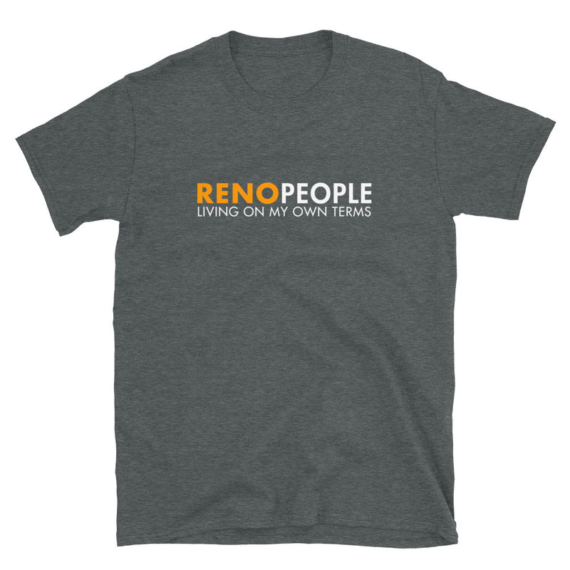 Reno People Living on My Own Terms Shirt
