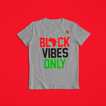 BLACK VIBES ONLY TEE