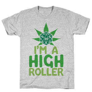 I'm A High Roller Athletic Gray Unisex Cotton Tee by LookHUMAN