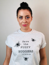 Load image into Gallery viewer, Save the FUZZY BUGGERS t-shirt
