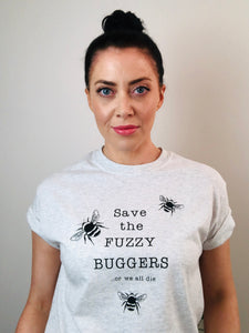 Save the FUZZY BUGGERS t-shirt