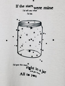 If the stars were mine t-shirt