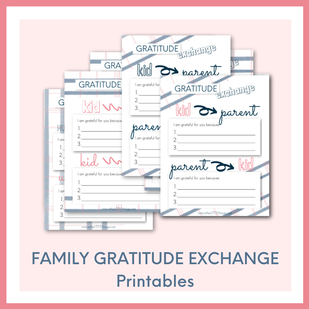 Family Gratitude Exchange Printables