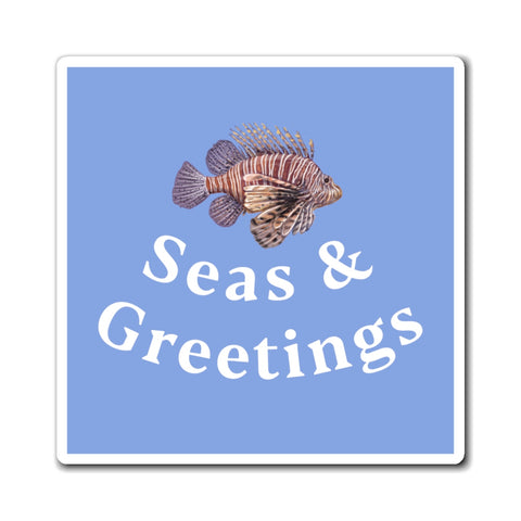Seas and Greetings Magnet