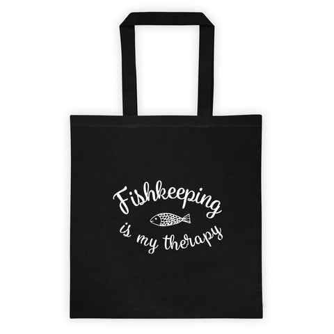 FISHKEEPING IS MY THERAPY Tote bag