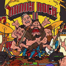 Load image into Gallery viewer, Daddy Rock II CD
