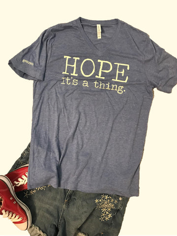 """Hope. It's a thing."" Short Sleeve Tee Shirt, V-Neck, Blue Tri-Blend"