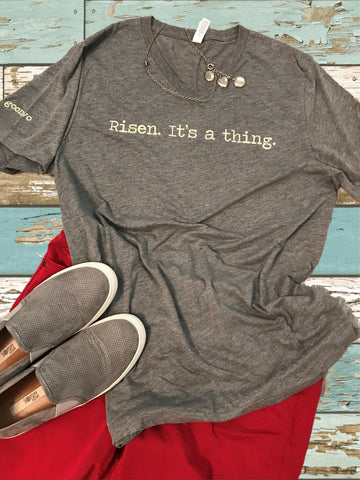 """Risen. It's a thing."" Short Sleeve Tee Shirt, V-Neck, Gray Tri-blend"