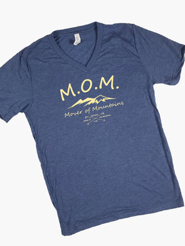 """M.O.M. - Mover of Mountains"" Short Sleeve Tee Shirt, V-Neck, Heather Blue Tri-Blend"