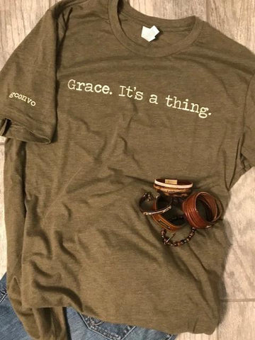"""Grace. It's a thing."" Short Sleeve Tee Shirt, Crew Neck, Heather Olive"