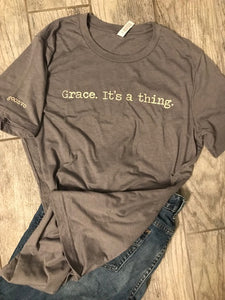 """Grace. It's a thing."" Short Sleeve Tee Shirt, Crew Neck, Heather Storm"