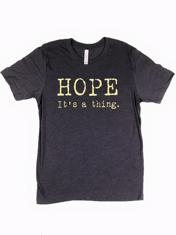 """Hope. It's a thing."" Short Sleeve Tee Shirt, Crew Neck, Heather Midnight Navy"