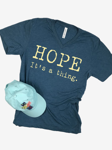"""Hope. It's a thing."" Short Sleeve Tee Shirt, V-Neck, Steel Blue Tri-Blend"