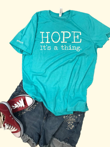 """Hope. It's a thing."" Short Sleeve Tee Shirt, Crew Neck, Seafoam"