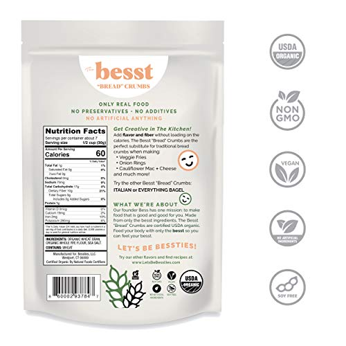 "The Besst Organic High Fiber ""Bread"" Crumbs, Vegan Breadcrumb Alternative Made in the USA with 100% Chemical-Free Grains, Soy-Free and Non-GMO for Healthier Cooking and Baking 8Oz"