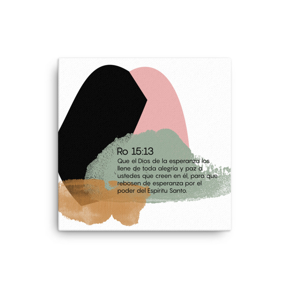 Modern Bible Verse Design Romans 15: 13 Canvas in Spanish