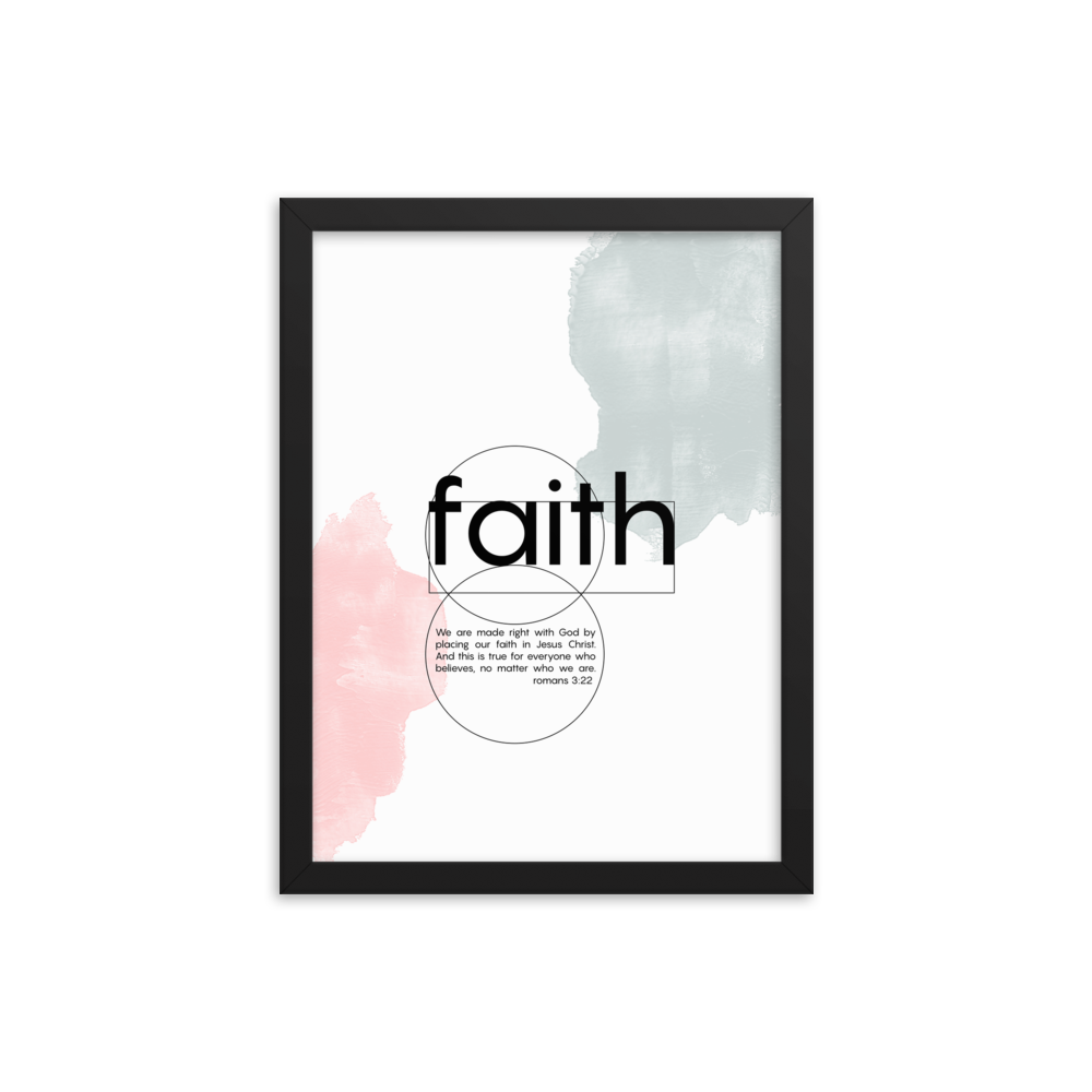 Faith scripture framed poster - Romans 3:22