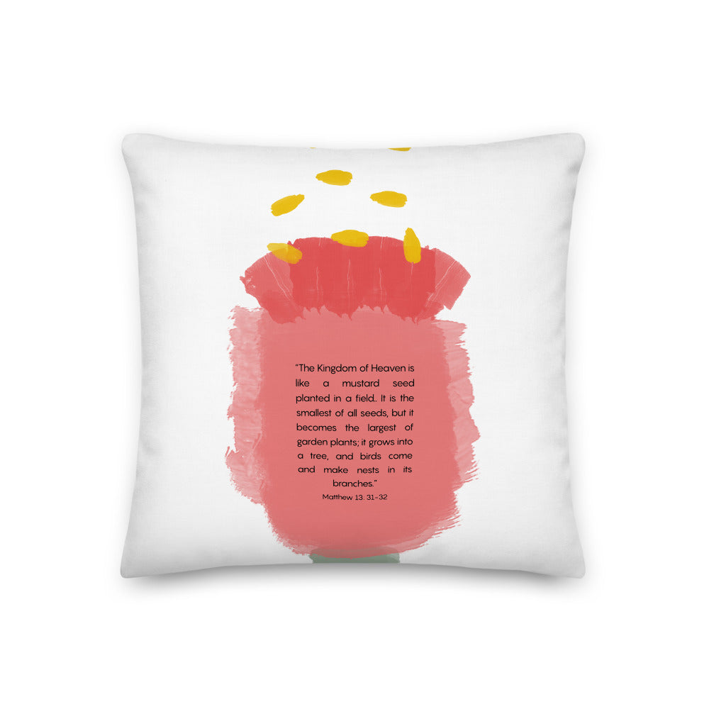Matthew 13: 31-32 Modern Scripture Premium Pillow