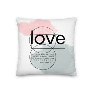 Love 1 Corinthians 13:7 Modern Scripture Premium Pillow