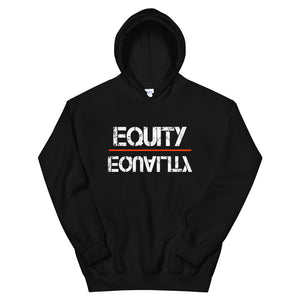 Equity Over Equality - Black - Hooded Sweatshirt