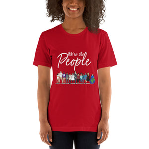 We are the People - Bold - White - Short-Sleeve Unisex T-Shirt