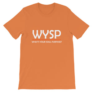 WYSP - What's Your Soul Purpose? - Bold - White - Short-Sleeve Unisex T-Shirt