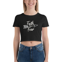 Load image into Gallery viewer, Faith Over Fear - Women's Crop Tee