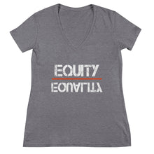 Load image into Gallery viewer, Equity Over Equality - White - Women's Fashion Deep V-neck Tee