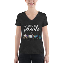 Load image into Gallery viewer, We are the People - Bold - Women's Fashion Deep V-neck Tee