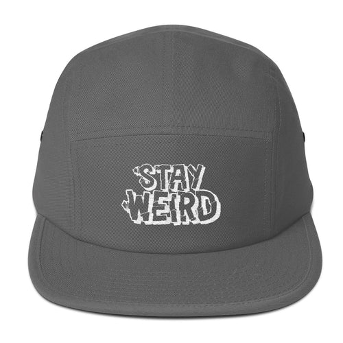 Stay Weird - Five Panel Cap