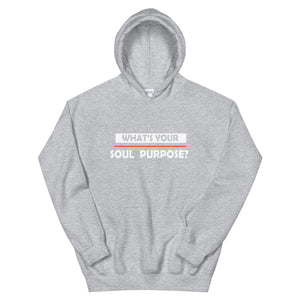 What's Your Soul Purpose? - Bold - White - Hooded Sweatshirt