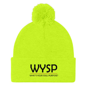 WYSP - What's Your Soul Purpose? - Bold - Black - Pom Pom Knit Cap